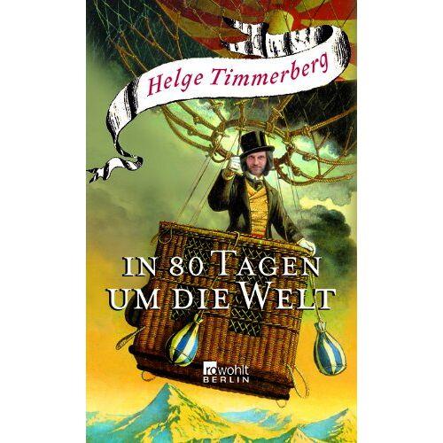 Helge Timmerberg - In 80 Tagen um die Welt - Preis vom 18.04.2021 04:52:10 h