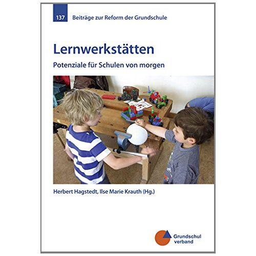 Herbert Hagstedt - Lernwerkstätten: Potenziale für Schulen von morgen - Preis vom 06.03.2021 05:55:44 h