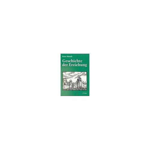 Peter Menck - Geschichte der Erziehung - Preis vom 05.05.2021 04:54:13 h