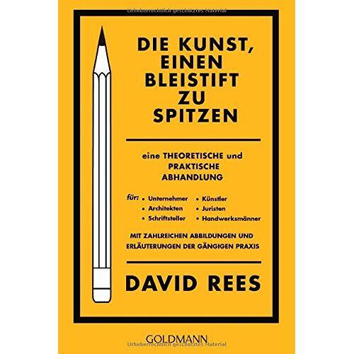 David Rees - Die Kunst, einen Bleistift zu spitzen - Preis vom 21.10.2020 04:49:09 h
