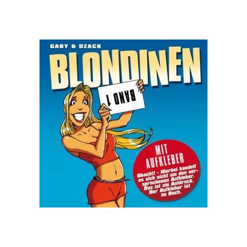 Gaby; Dzack - Blondinen 01 - Preis vom 20.10.2020 04:55:35 h