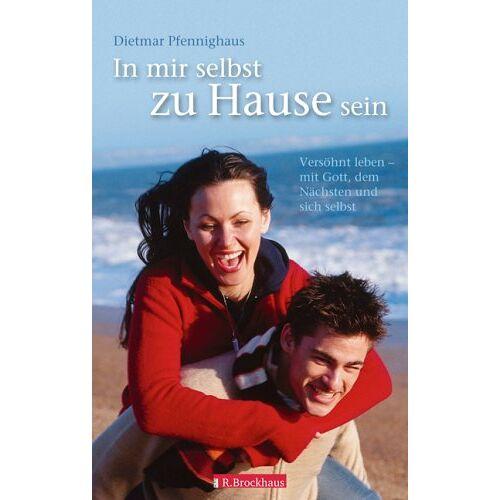 Dietmar Pfennighaus - In mir selbst zu Hause sein - Preis vom 16.04.2021 04:54:32 h