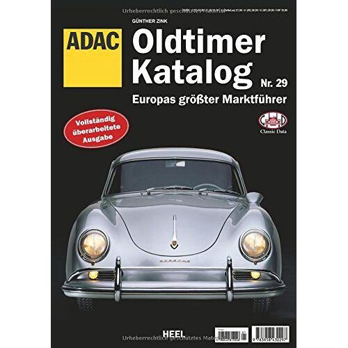 Günther Zink - Oldtimer Katalog Nr. 29: Europas größter Marktführer - Preis vom 20.10.2020 04:55:35 h