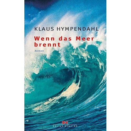 Klaus Hympendahl - Wenn das Meer brennt - Preis vom 07.03.2021 06:00:26 h