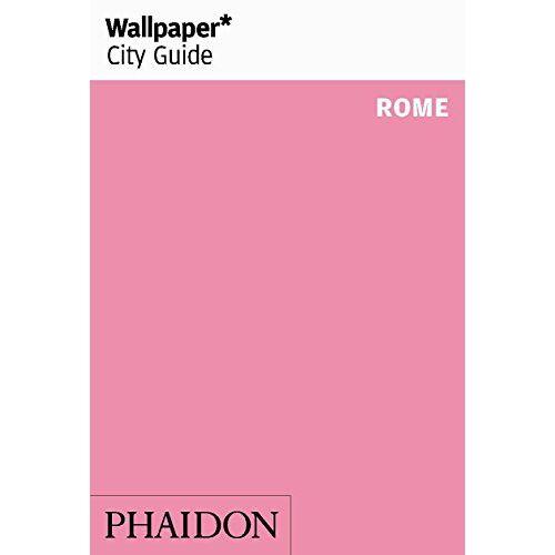 Wallpaper* - Wallpaper* City Guide Rome (Wallpaper City Guides) - Preis vom 06.03.2021 05:55:44 h