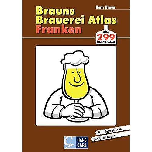 Brauns Brauerei Atlas Franken: Alle 287 Brauereien - Preis vom 19.10.2020 04:51:53 h