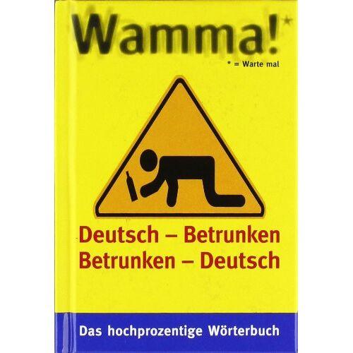 Hans Borghorst - Wamma!: Deutsch -Betrunken Betrunken - Deutsch - Preis vom 21.10.2020 04:49:09 h
