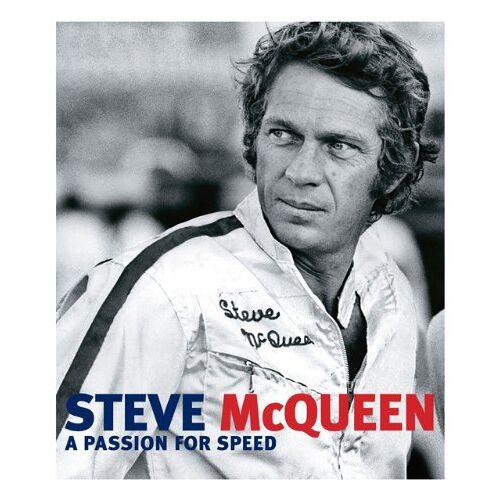 Yann-Brice Dherbier - Steve McQueen: A Passion for Speed - Preis vom 05.05.2021 04:54:13 h