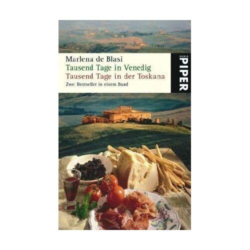 Marlena De Blasi - Tausend Tage in Venedig. Tausend Tage in der Toskana - Preis vom 16.05.2021 04:43:40 h