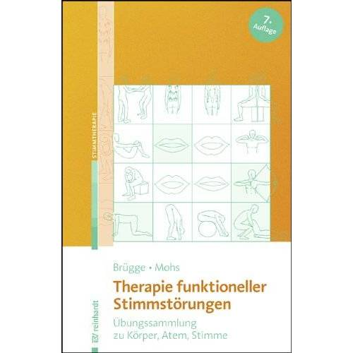 Walburga Brügge - Therapie funktioneller Stimmstörungen: Übungssammlung zu Körper, Atem, Stimme - Preis vom 06.05.2021 04:54:26 h