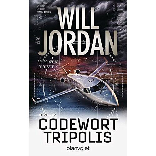 Will Jordan - Codewort Tripolis: Thriller (Ryan Drake Series, Band 5) - Preis vom 05.09.2020 04:49:05 h