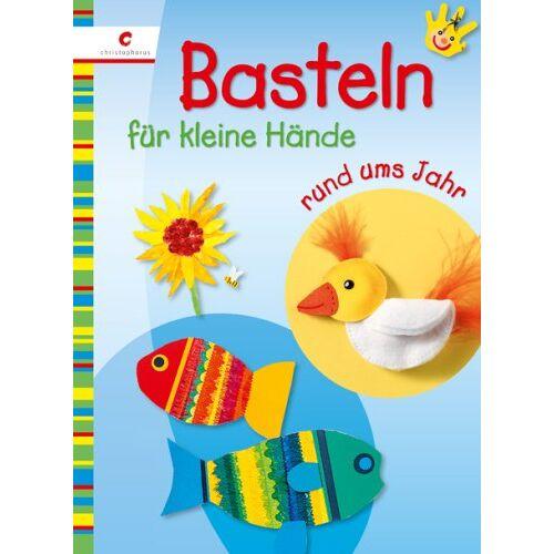 Blücher Basteln für kleine Hände rund ums Jahr - Preis vom 03.05.2021 04:57:00 h