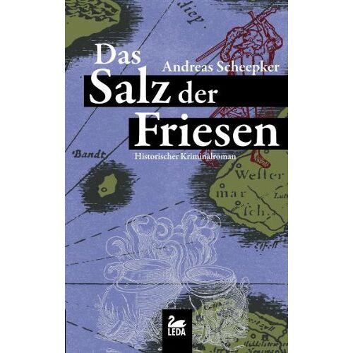 Andreas Scheepker - Das Salz der Friesen - Preis vom 11.04.2021 04:47:53 h