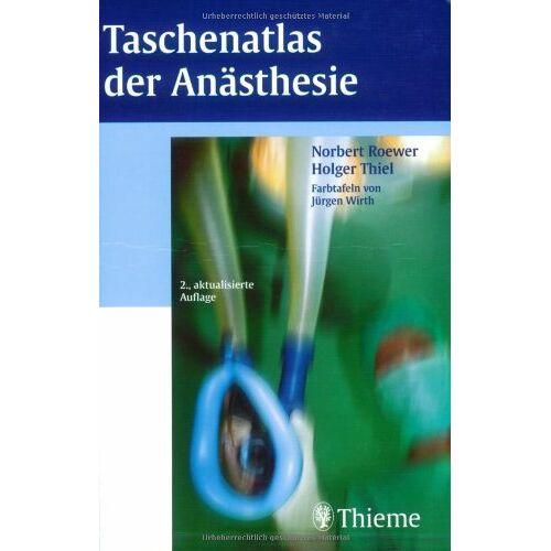 Norbert Roewer - Taschenatlas Anästhesie - Preis vom 10.09.2020 04:46:56 h