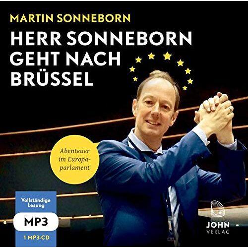 Martin Sonneborn - Herr Sonneborn geht nach Brüssel: Abenteuer im Europaparlament - Preis vom 16.04.2021 04:54:32 h