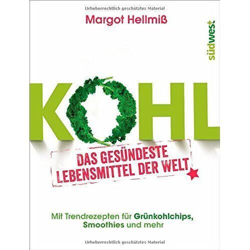 Margot Hellmiß - Kohl: Das gesündeste Lebensmittel der Welt. Mit Trendrezepten für Grünkohlchips, Smoothies und mehr. - Preis vom 21.02.2020 06:03:45 h