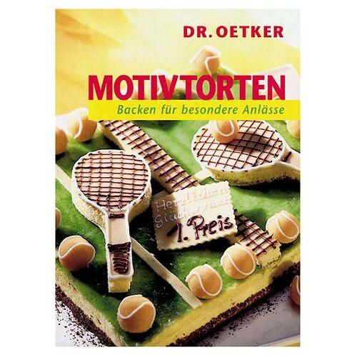 Dr. Oetker - Motivtorten. Backen für besondere Anlässe - Preis vom 18.04.2021 04:52:10 h
