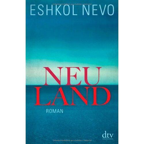 Eshkol Nevo - Neuland: Roman - Preis vom 26.01.2020 05:58:29 h