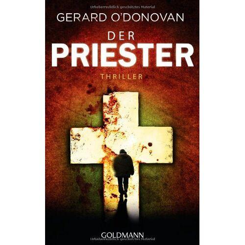 Gerard O'Donovan - Der Priester: Thriller - Preis vom 03.09.2020 04:54:11 h