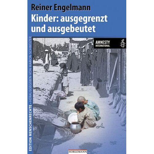 Reiner Engelmann - Kinder: ausgegrenzt und ausgebeutet - Preis vom 06.05.2021 04:54:26 h