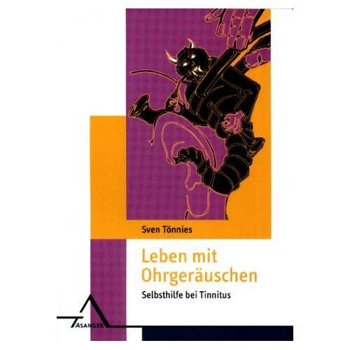 Sven Tönnies - Leben mit Ohrgeräuschen: Selbsthilfe bei Tinnitus - Preis vom 07.04.2021 04:49:18 h