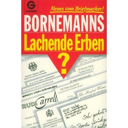Winfried Bornemann - Bornemanns lachende Erben? Neues vom Briefmacker. - Preis vom 22.04.2021 04:50:21 h