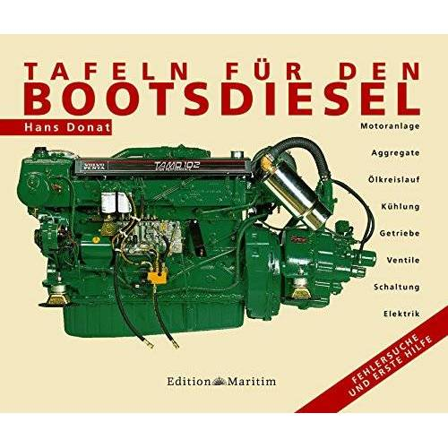 Hans Donat - Tafeln für den Bootsdiesel: Fehlersuche und Erste Hilfe - Preis vom 18.04.2021 04:52:10 h