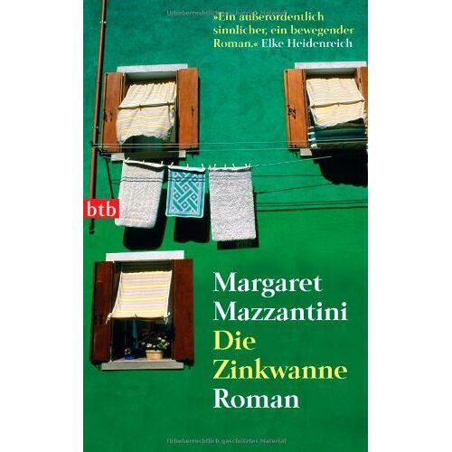 Margaret Mazzantini - Die Zinkwanne: Roman - Preis vom 05.09.2020 04:49:05 h