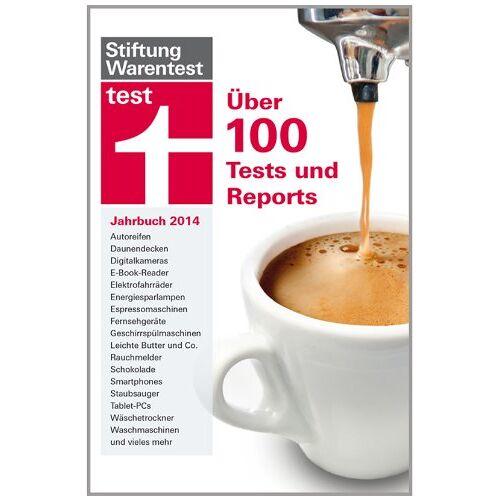 Stiftung Warentest - test Jahrbuch 2014: 100 Tests und Reports: Über 120 Tests und Repeorts - Preis vom 11.05.2021 04:49:30 h