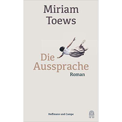 Miriam Toews - Die Aussprache - Preis vom 12.04.2021 04:50:28 h