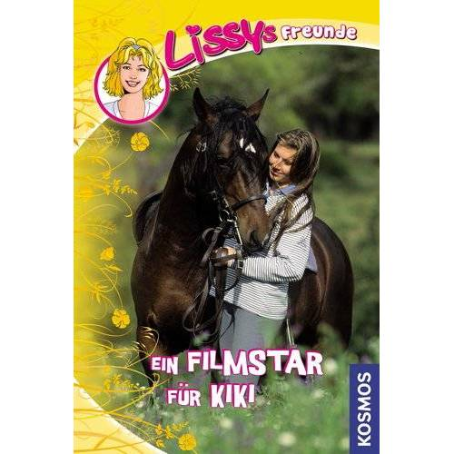 Dagmar Hoßfeld - Lissys Freunde, 6, Ein Filmstar für Kiki - Preis vom 20.10.2020 04:55:35 h