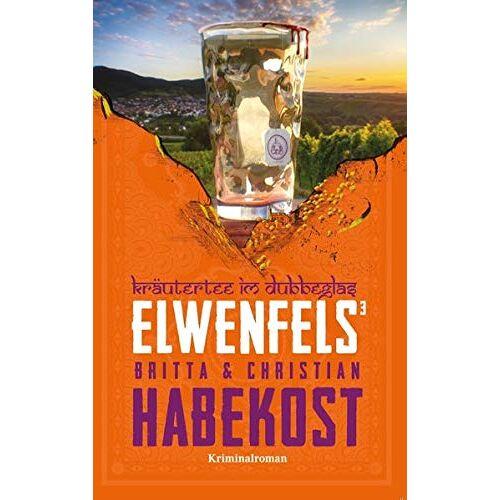 Britta Habekost - Elwenfels³: Kräutertee im Dubbeglas - Preis vom 15.05.2021 04:43:31 h
