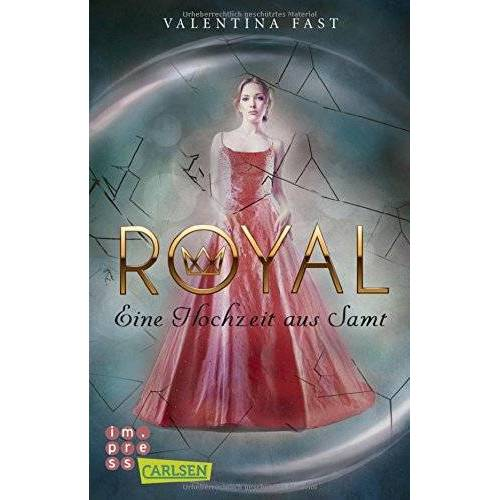 Valentina Fast - Eine Hochzeit aus Samt (Royal) - Preis vom 14.11.2019 06:03:46 h
