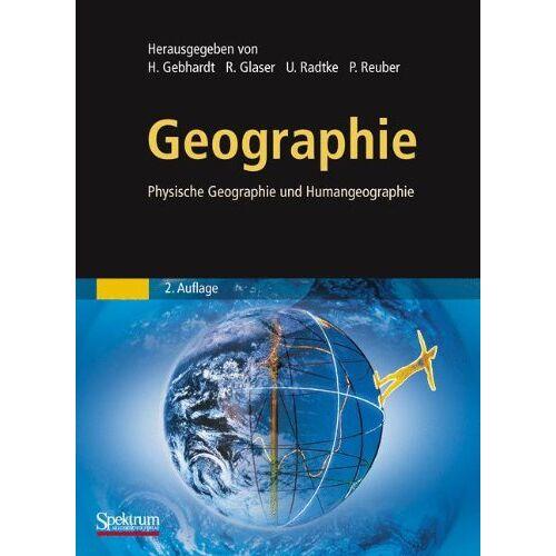 Hans Gebhardt - Geographie: Physische Geographie und Humangeographie - Preis vom 06.09.2020 04:54:28 h