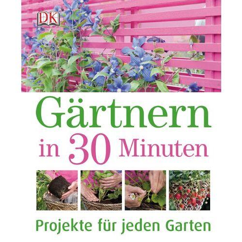 Jenny Hendy - Gärtnern in 30 Minuten: Projekte für jeden Garten - Preis vom 14.04.2021 04:53:30 h