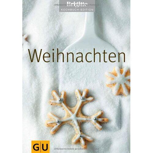 - Weihnachten (GU Brigitte Kochbuch Edition) - Preis vom 07.09.2020 04:53:03 h
