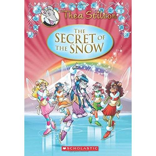 Thea Stilton - Thea Stilton: The Secret of the Snow (Geronimo Stilton: Thea Stilton) - Preis vom 14.01.2021 05:56:14 h