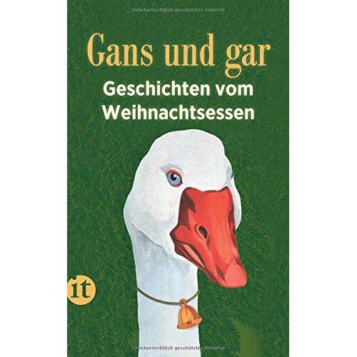 Susanne Gretter - Gans und gar: Geschichten vom Weihnachtsessen (insel taschenbuch) - Preis vom 11.05.2021 04:49:30 h