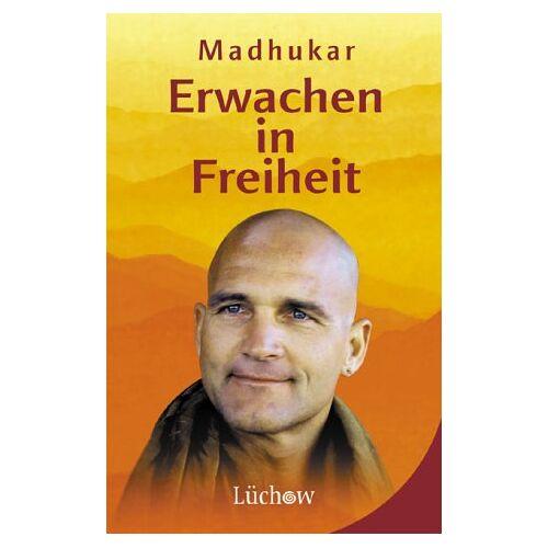 Madhukar - Erwachen in Freiheit - Preis vom 21.10.2020 04:49:09 h