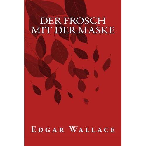 Edgar Wallace - Der Frosch mit der Maske - Preis vom 01.03.2021 06:00:22 h