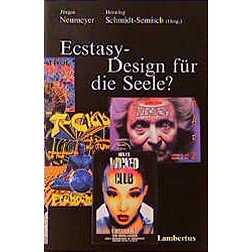 Jürgen Neumeyer - Ecstasy - Design für die Seele? - Preis vom 20.10.2020 04:55:35 h