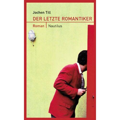 Jochen Till - Der letzte Romantiker - Preis vom 06.05.2021 04:54:26 h