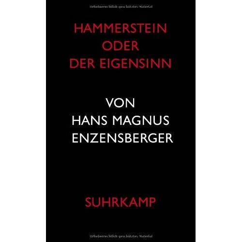 Enzensberger, Hans Magnus - Hammerstein oder Der Eigensinn: Eine deutsche Geschichte - Preis vom 08.12.2019 05:57:03 h