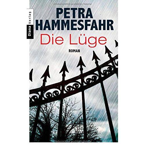Petra Hammesfahr - Die Lüge: Roman - Preis vom 27.02.2021 06:04:24 h