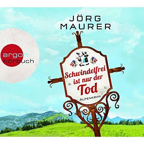 Jörg Maurer - Schwindelfrei ist nur der Tod: Alpenkrimi - Preis vom 25.01.2021 05:57:21 h