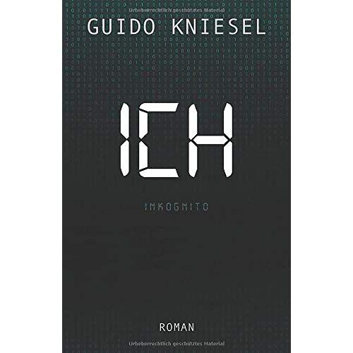 Guido Kniesel - ICH - Inkognito - Preis vom 17.04.2021 04:51:59 h