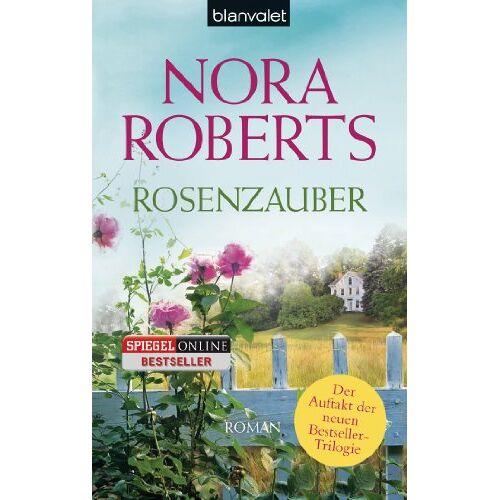 Nora Roberts - Rosenzauber: Roman - Preis vom 28.05.2020 05:05:42 h