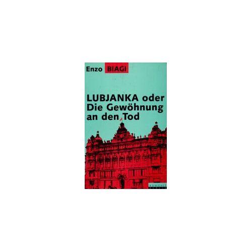Enzo Biagi - Lubjanka oder Die Gewöhnung an den Tod - Preis vom 05.09.2020 04:49:05 h
