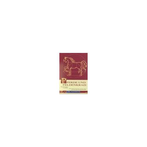 Sode, Marie L von der - Pferde und Feldenkrais: Pferdetraining nach der Feldenkraismethode - Preis vom 16.04.2021 04:54:32 h
