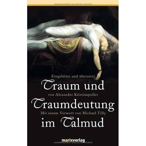 Michael Tilly - Traum und Traumdeutung im Talmud - Preis vom 12.04.2021 04:50:28 h